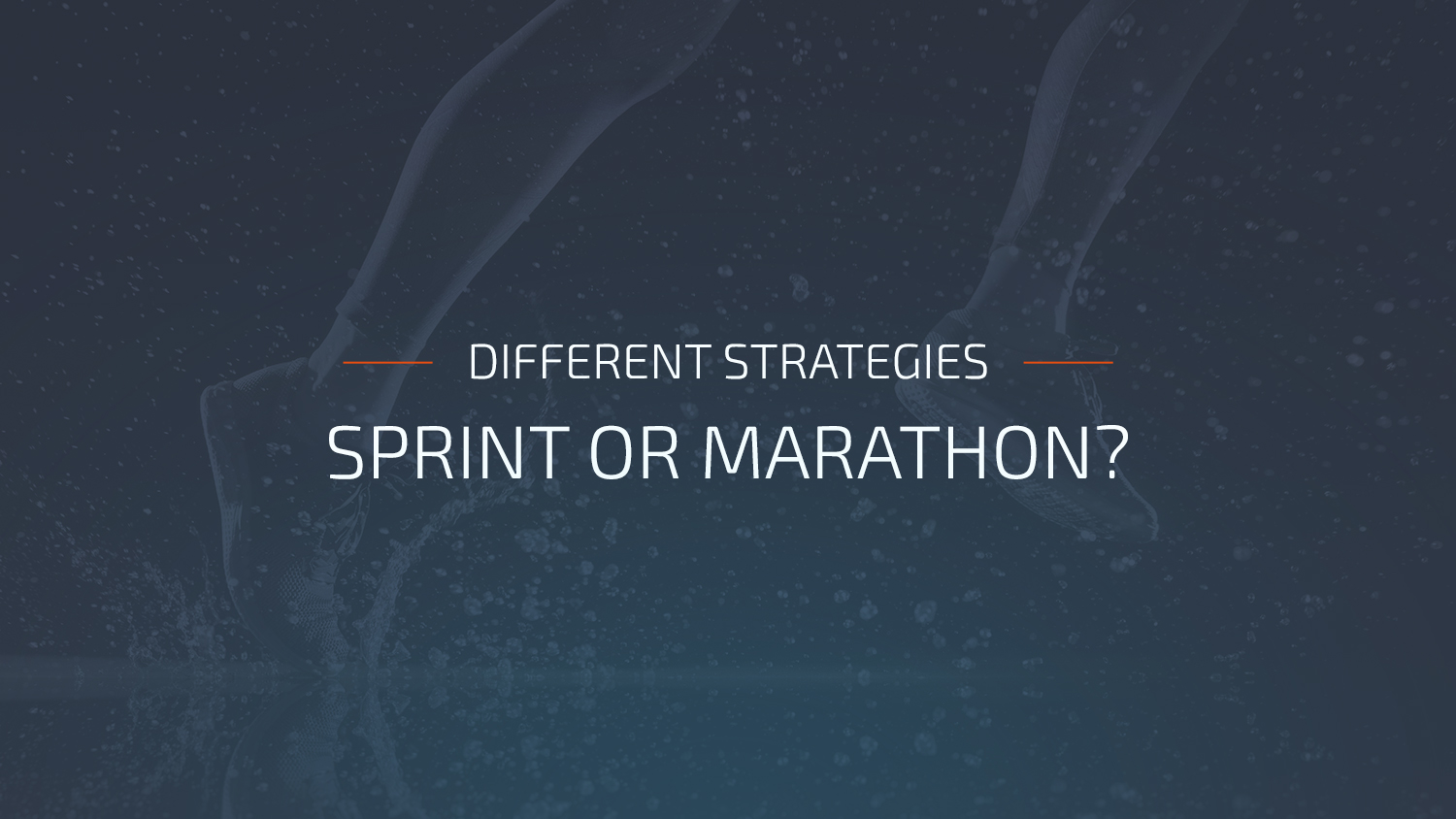 sprint_or_marathon