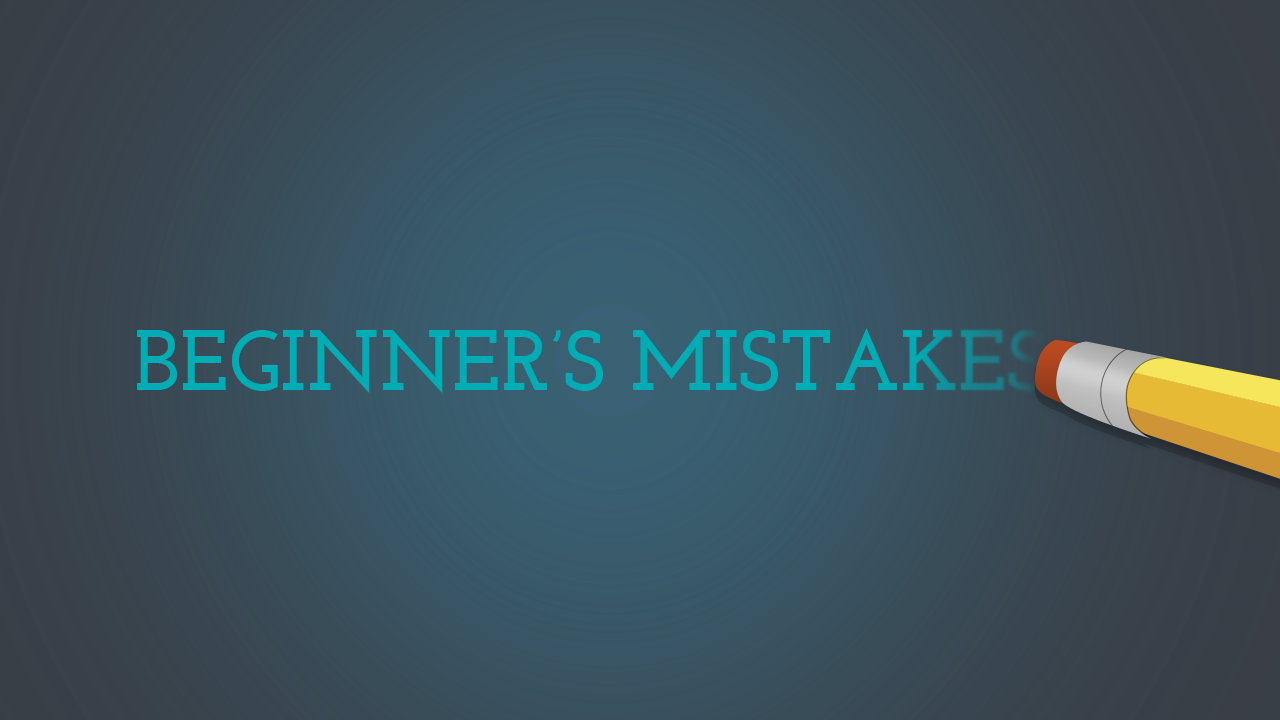 Image result for Beginner mistakes