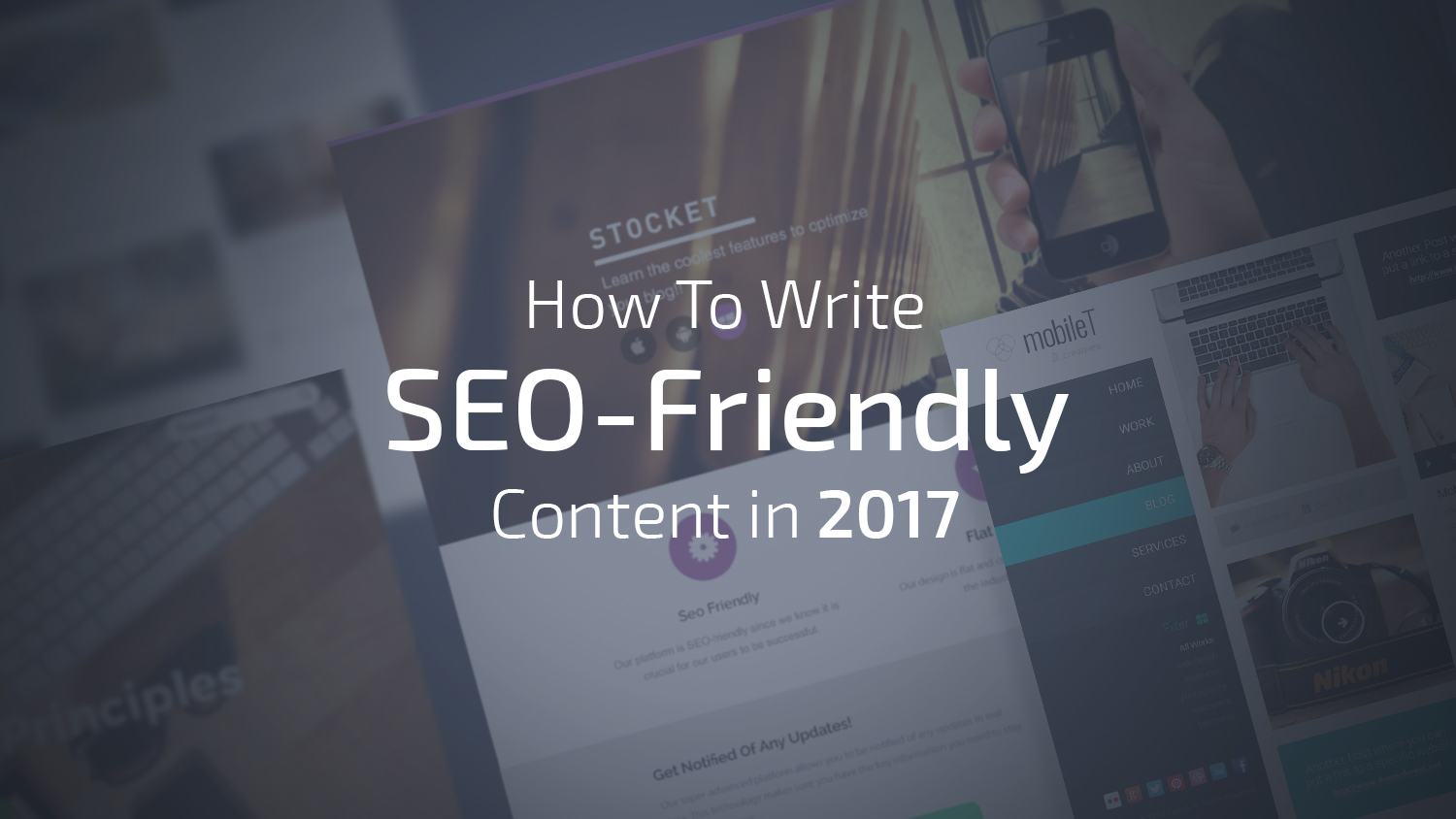 How To Write SEO-Friendly Content in 2017 (A Step by Step Guide)