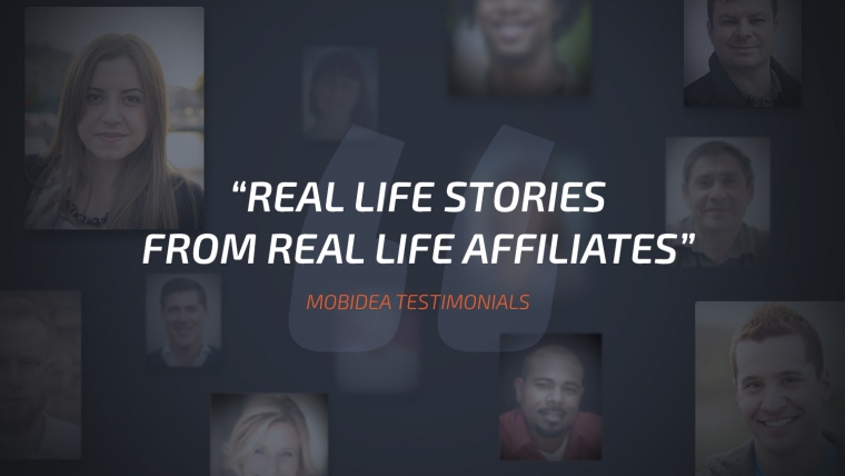mobidea testimonials From real Life Affiliates