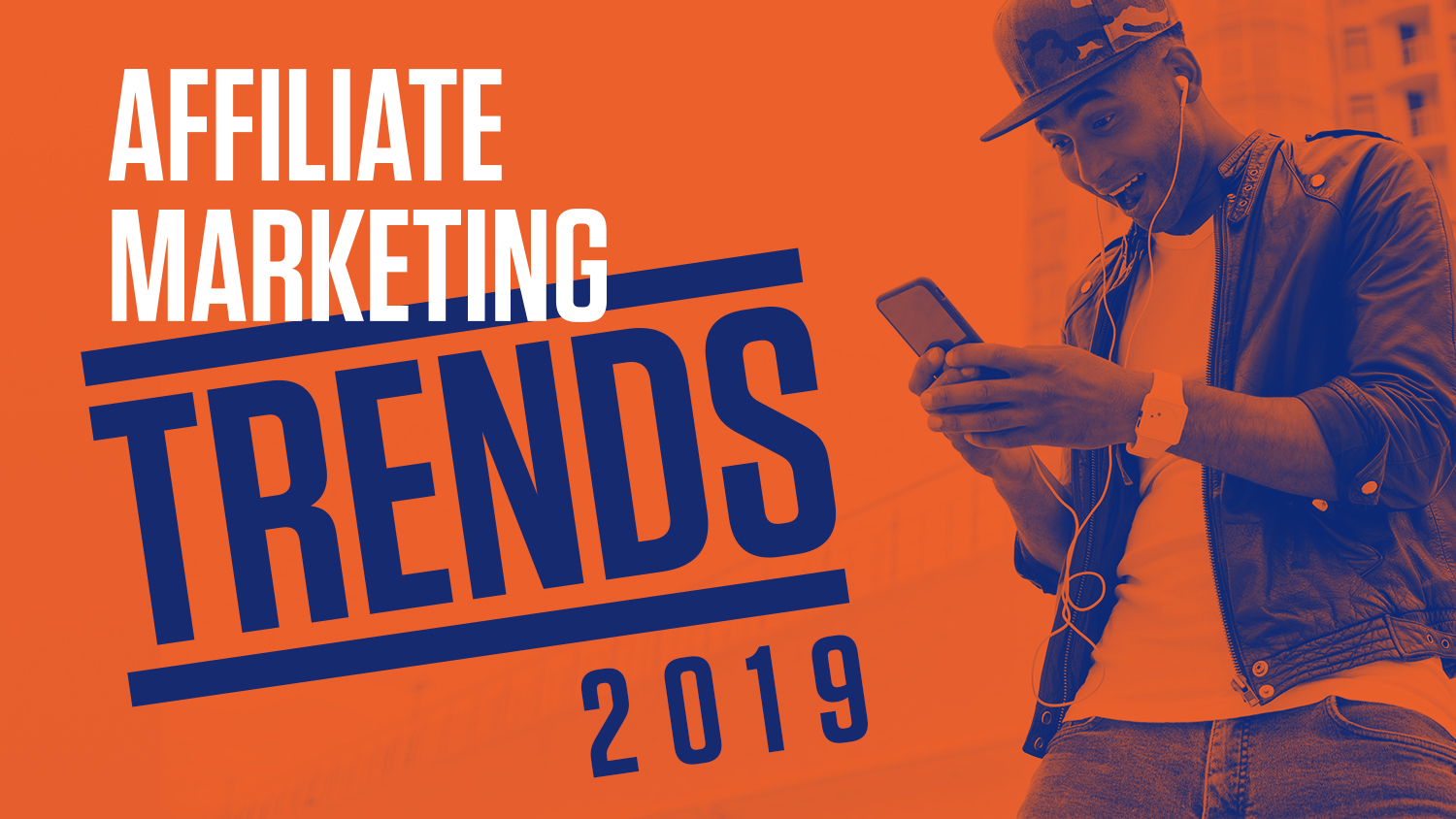 Industry Experts on the Top Affiliate Marketing Trends in 2019