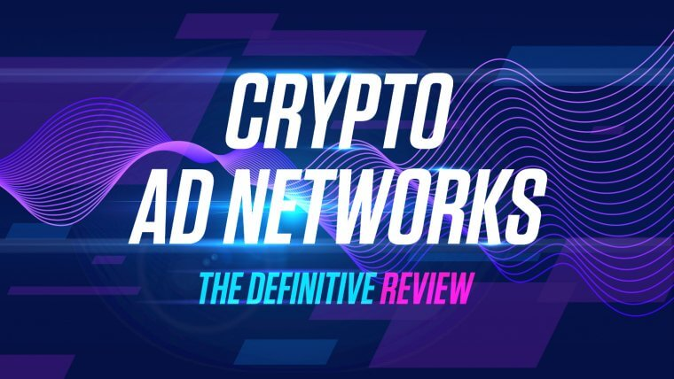 Crypto Advertising Networks Review