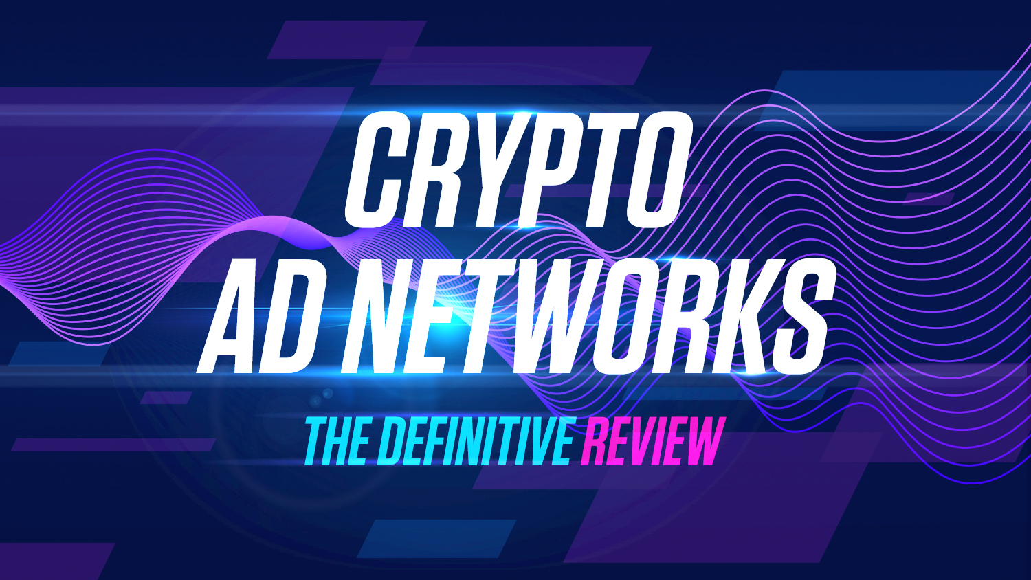 Top Crypto Advertising Networks You Should Know Review