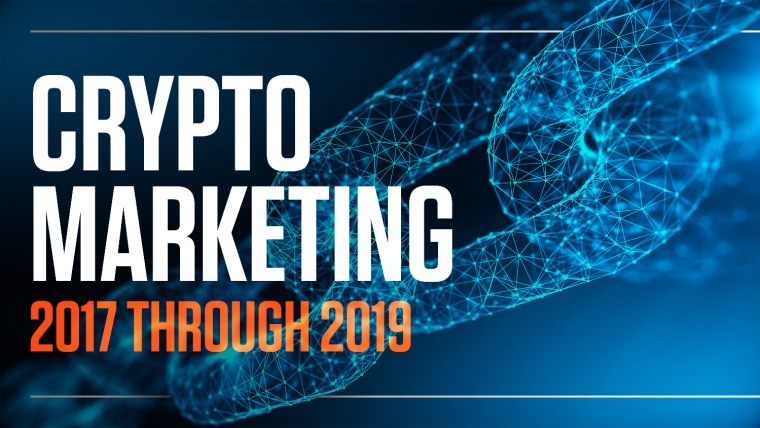 To the Moon and Back: Crypto Marketing 2017 through 2019