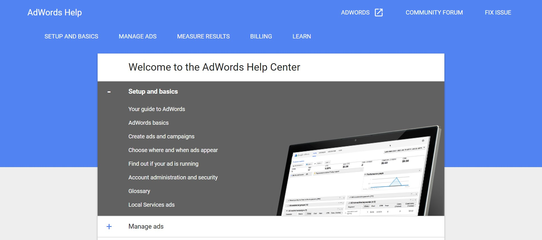 AdWords Help is one of the best websites for Google AdWords explorers.