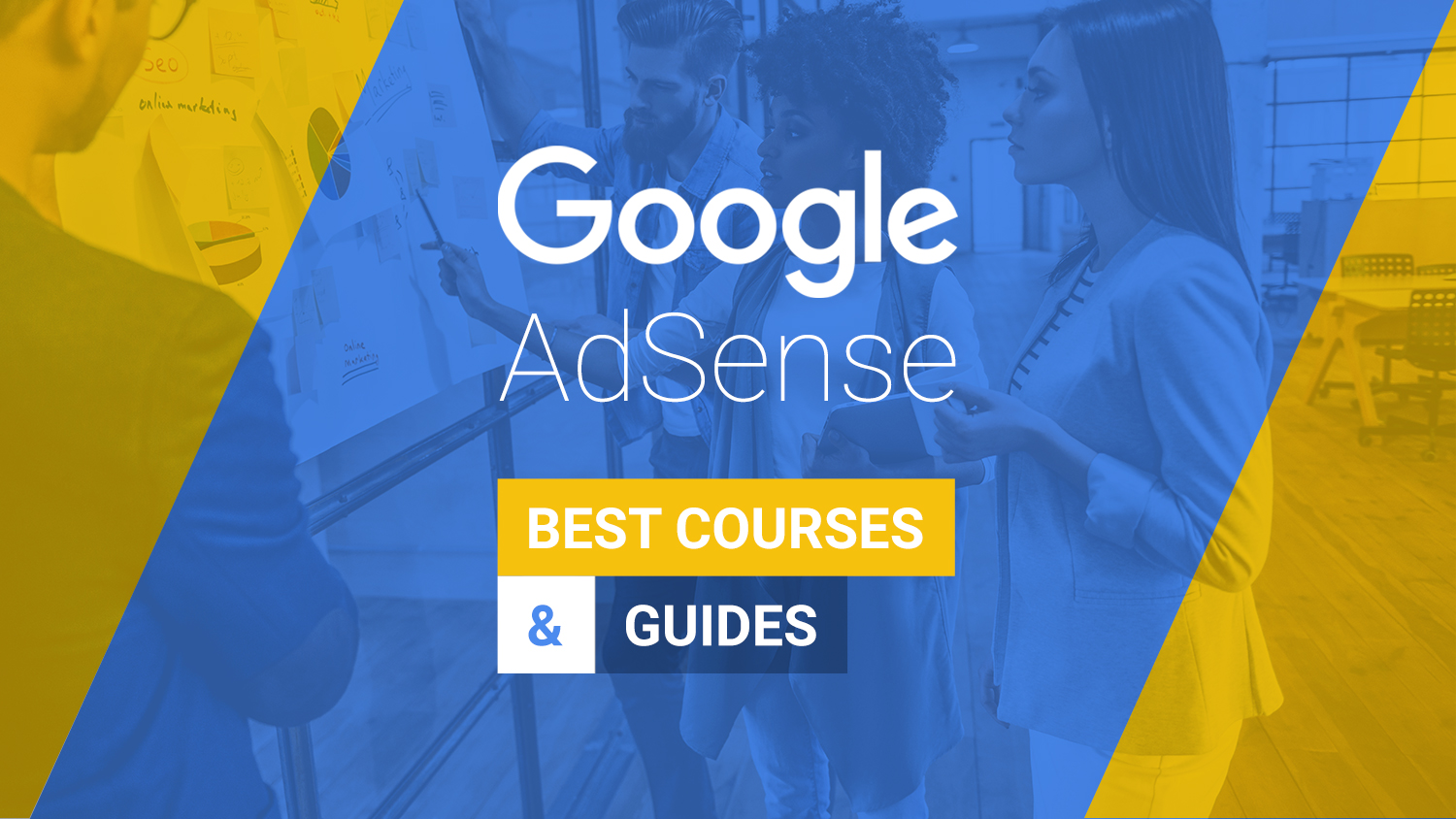 Best Google Adsense Courses And Guides In 2019 Free And Paid
