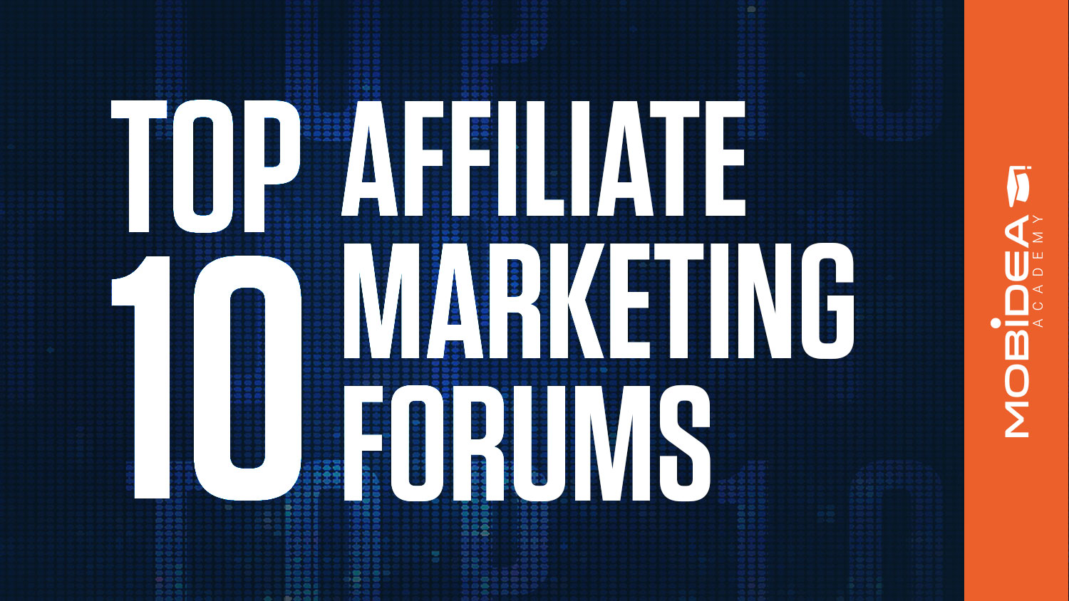 top 10 affiliate marketing forums