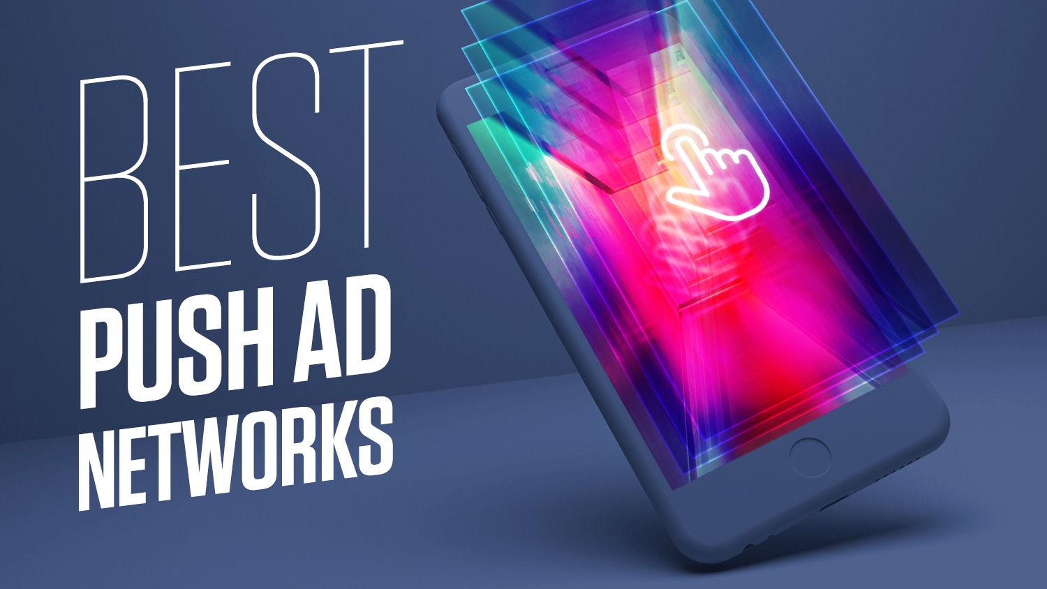 Best Push Notification Ad Networks: Reviews, Pros & Cons (2020)