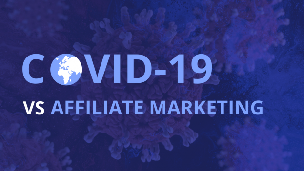covid-19 and affiliate marketing