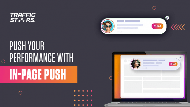 push your performance with in page push on traffic stars